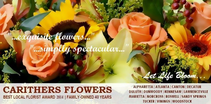 Carithers Flowers delivers unique, custom fresh flowers in Atlanta, Alpharetta, Lawrenceville, Marietta, Roswell, Sandy Springs, Smyrna GA. Voted Best Florist in Atlanta for 15 consecutive years, Carithers is local and family-owned.