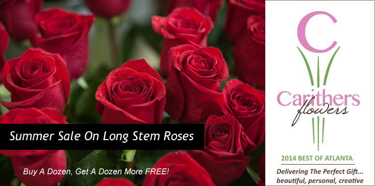 Summer Rose Sale at Carithers Flowers. Buy a dozen, get a dozen free.